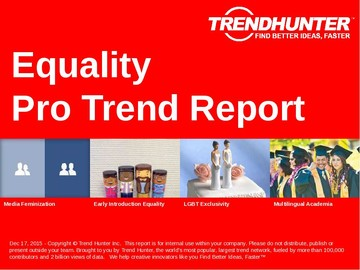 Equality Trend Report and Equality Market Research