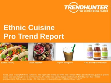 Ethnic Cuisine Trend Report and Ethnic Cuisine Market Research