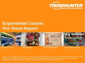 Experiential Cuisine Trend Report and Experiential Cuisine Market Research