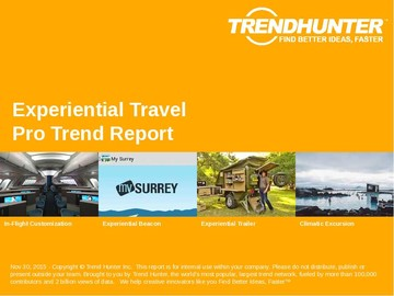 Experiential Travel Trend Report and Experiential Travel Market Research