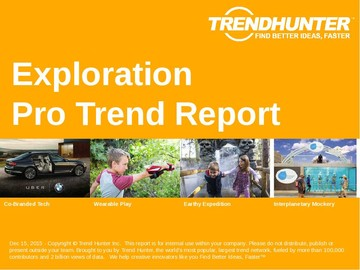 Exploration Trend Report and Exploration Market Research