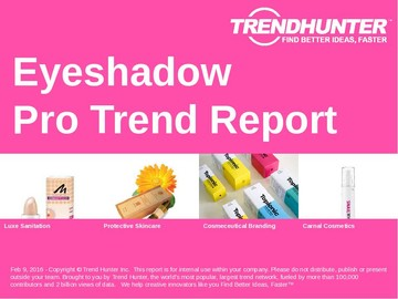 Eyeshadow Trend Report and Eyeshadow Market Research