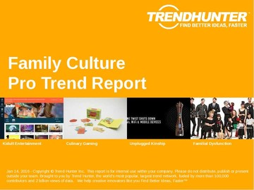 Family Culture Trend Report and Family Culture Market Research