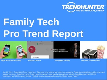 Family Tech Trend Report and Family Tech Market Research