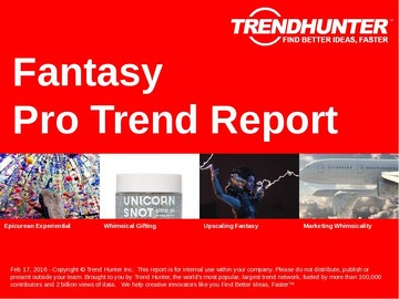 Fantasy Trend Report and Fantasy Market Research