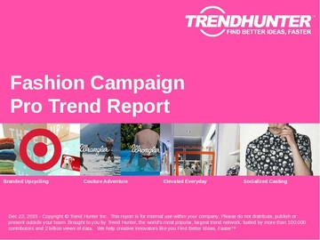 Fashion Campaign Trend Report and Fashion Campaign Market Research