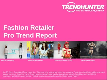 Fashion Retailer Trend Report and Fashion Retailer Market Research