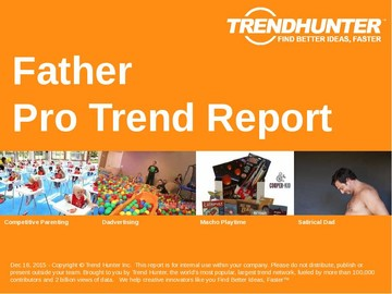 Father Trend Report and Father Market Research