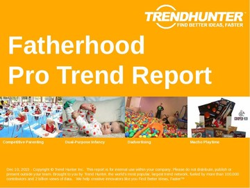 Fatherhood Trend Report and Fatherhood Market Research