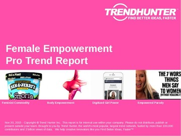 Female Empowerment Trend Report and Female Empowerment Market Research