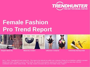 Female Fashion Trend Report and Female Fashion Market Research