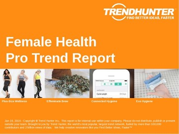 Female Health Trend Report and Female Health Market Research