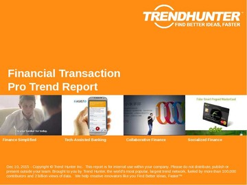 Financial Transaction Trend Report and Financial Transaction Market Research