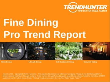 Fine Dining Trend Report and Fine Dining Market Research