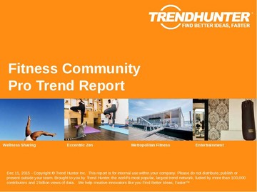 Fitness Community Trend Report and Fitness Community Market Research