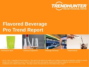 Flavored Beverage Trend Report and Flavored Beverage Market Research