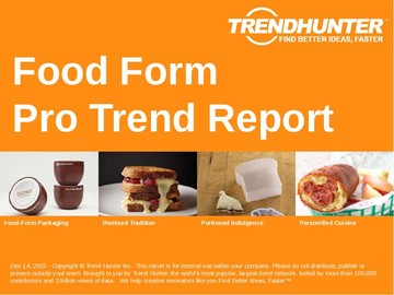 Food Form Trend Report and Food Form Market Research