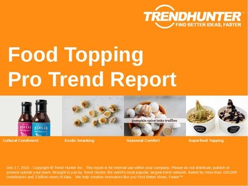 Food Topping Trend Report and Food Topping Market Research