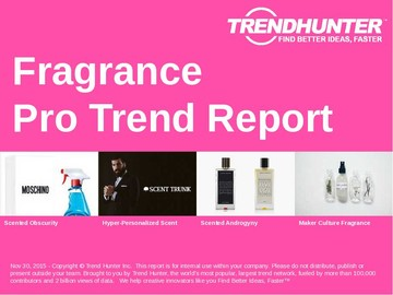 Fragrance Trend Report and Fragrance Market Research