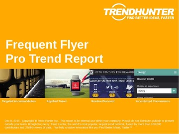 Frequent Flyer Trend Report and Frequent Flyer Market Research