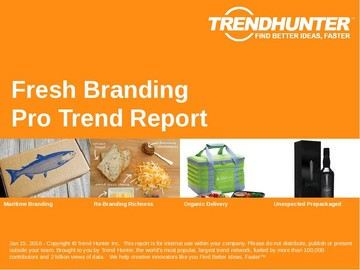 Fresh Branding Trend Report and Fresh Branding Market Research