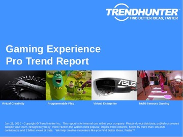 Gaming Experience Trend Report and Gaming Experience Market Research