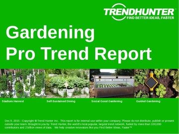 Gardening Trend Report and Gardening Market Research