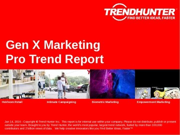 Gen X Marketing Trend Report and Gen X Marketing Market Research