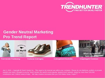 Gender Neutral Marketing Trend Report and Gender Neutral Marketing Market Research