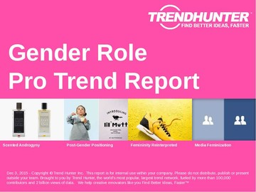 Gender Role Trend Report and Gender Role Market Research