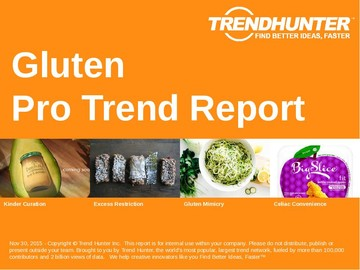 Gluten Trend Report and Gluten Market Research
