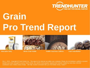 Grain Trend Report and Grain Market Research