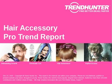 Hair Accessory Trend Report and Hair Accessory Market Research