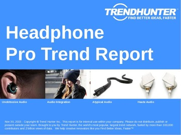Headphone Trend Report and Headphone Market Research