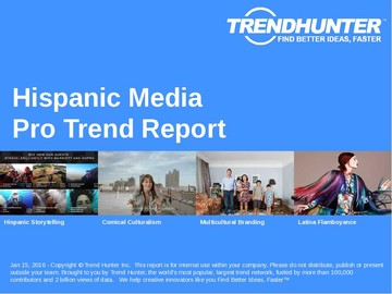 Hispanic Media Trend Report and Hispanic Media Market Research