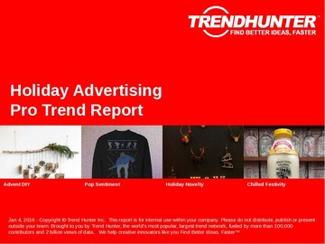 Holiday Advertising Trend Report and Holiday Advertising Market Research