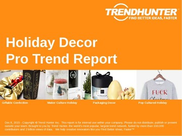 Holiday Decor Trend Report and Holiday Decor Market Research