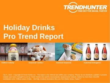 Holiday Drinks Trend Report and Holiday Drinks Market Research