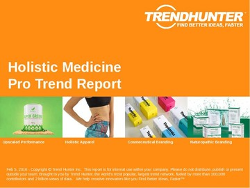 Holistic Medicine Trend Report and Holistic Medicine Market Research