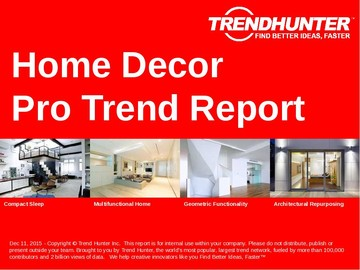 Home Decor Trend Report and Home Decor Market Research