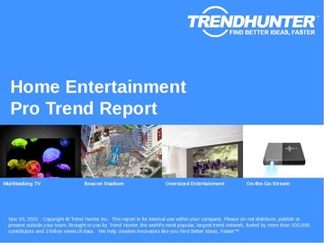Home Entertainment Trend Report and Home Entertainment Market Research