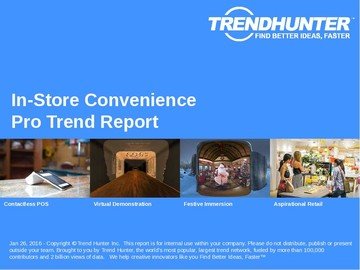 In-Store Convenience Trend Report and In-Store Convenience Market Research