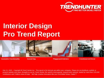 Interior Design Trend Report and Interior Design Market Research
