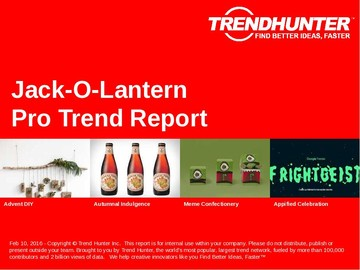 Jack-O-Lantern Trend Report and Jack-O-Lantern Market Research