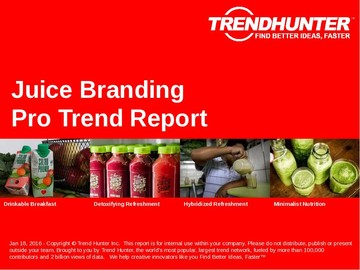 Juice Branding Trend Report and Juice Branding Market Research