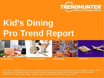 Kid's Dining Trend Report and Kid's Dining Market Research