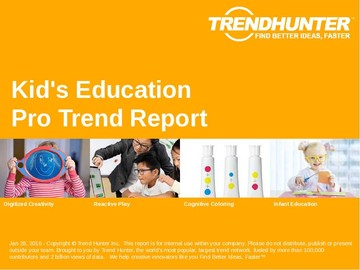Kid's Education Trend Report and Kid's Education Market Research