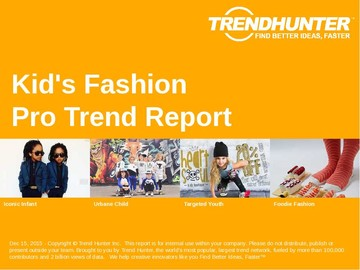 Kid's Fashion Trend Report and Kid's Fashion Market Research
