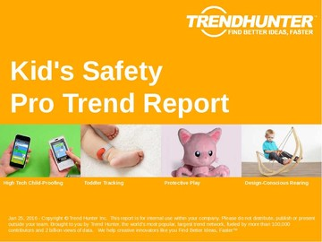 Kid's Safety Trend Report and Kid's Safety Market Research
