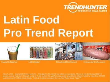 Latin Food Trend Report and Latin Food Market Research